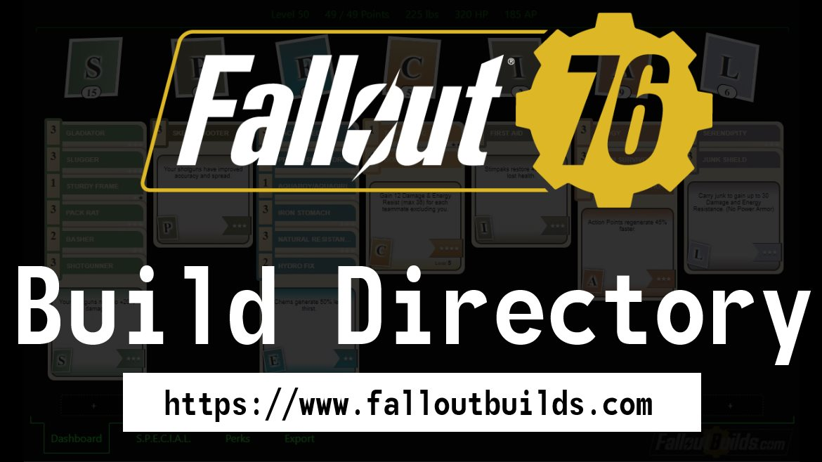 Find The Best Fallout 76 Builds With Guides on FalloutBuilds com